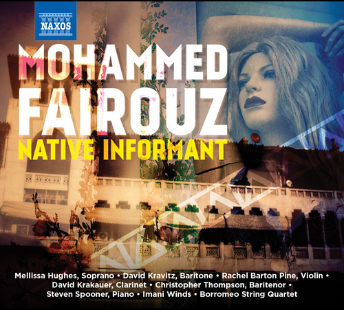 Fairouz, M.: Native Informant / Tahwidah / Chorale Fantasy / Posh / For Victims / Jebel Lebnan (Hughes, Kravitz, Barton Pine, Krakauer, Thompson)