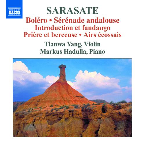 Sarasate, P. de: Violin and Piano Music, Vol. 3 (Tianwa Yang, Hadulla)