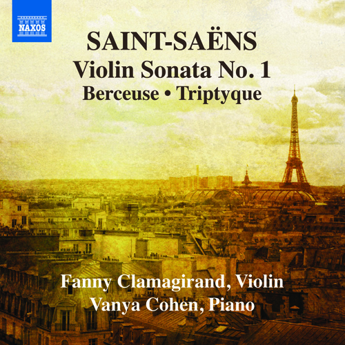 Saint-Saens, C.: Violin and Piano Music, Vol. 1 (Clamagirand, Cohen)