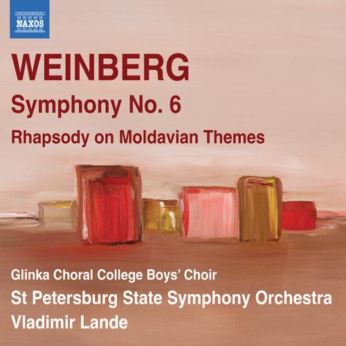 Weinberg, M.: Symphony No. 6 / Rhapsody on Moldavian Themes (Glinka Choral College Boys' Choir, St. Petersburg State Symphony, Lande)