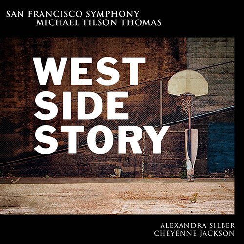 Bernstein, L.: West Side Story (Silber, C. Jackson, San Francisco Symphony, Tilson Thomas)