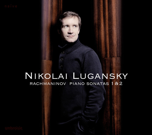 Rachmaninov, S.: Piano Sonatas Nos. 1 and 2 (Lugansky)