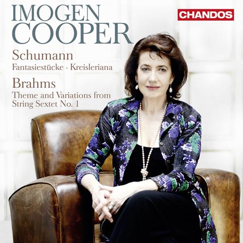 Schumann, R.: Fantasiestucke / Kreisleriana / Brahms, J.: Theme and Variations (Cooper)