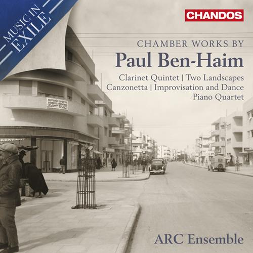 Ben-Haim, P.: Chamber Music (Raum, Dann, Valdepenas, Werner, ARC Ensemble)