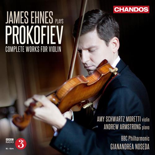 Prokofiev, S.: Violin Concertos Nos. 1 and 2 / Violin Sonata in D Major, Op. 115 / 5 Melodies / Violin Sonatas Nos. 1 and 2 (Ehnes)