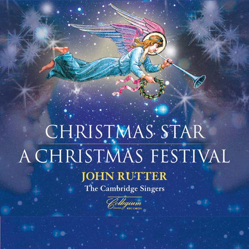 Christmas Star / A Christmas Festival (Cambridge Singers, Rutter)