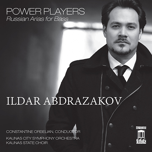 Opera Arias (Bass): Abdrazakov, Ildar - Rachmaninov, S. / Glinka, M.I. / Borodin, A.P. / Mussorgsky, M.P. (Power Players: Russian Arias for Bass)
