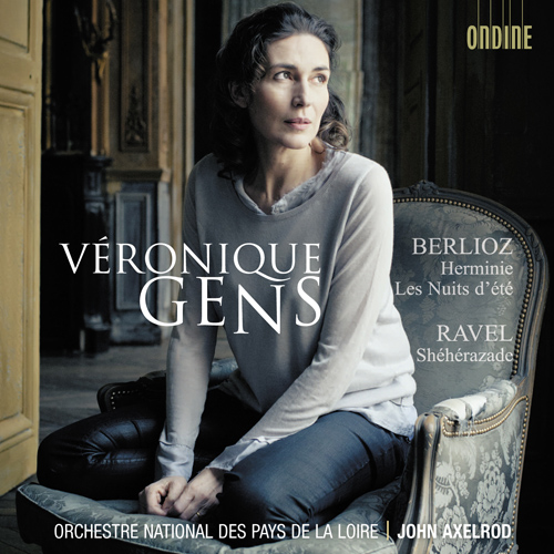 Berlioz, H.: Herminie / Les nuits d'ete / Ravel, M.: Sheherazade (Gens, Orchestre National des Pays de la Loire, Axelrod)