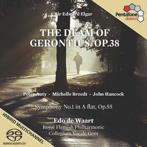 Elgar, E.: Dream of Gerontius (The) / Symphony No. 1 (Auty, Breedt, J. Hancock, Collegium Vocale Gent, Royal Flemish Philharmonic, de Waart)