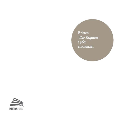 Britten, B.: War Requiem (Gritton, Ainsley, Maltman, Wroclaw Philharmonic Choir, Oxford New College Choir, Gabrieli Consort and Players, McCreesh)